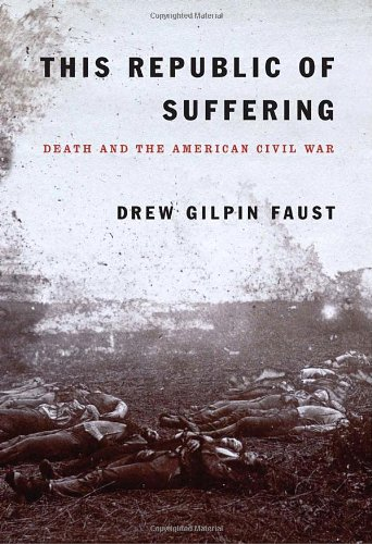 Read Online This Republic of Suffering: Death and the American Civil War ebook