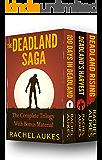 The Complete Deadland Saga