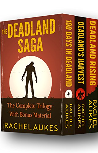 The Complete Deadland Saga