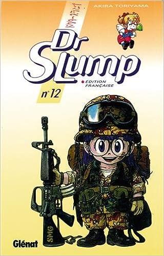 Dr Slump Tome 12 Shonen Toriyama Akira 9782723423823 Amazon Com Books
