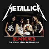 Blackened: The Dallas Arena Broadcast Volume 1 [VINYL]