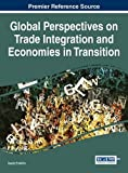 Kyпить Global Perspectives on Trade Integration and Economies in Transition (Advances in Finance, Accounting, and Economics) на Amazon.com