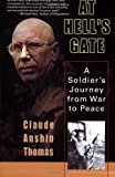 img - for At Hell's Gate: A Soldier's Journey from War to Peace book / textbook / text book