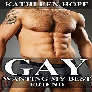 Gay: Wanting My Best Friend Audiobook