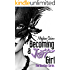 Becoming a Jett Girl (The Bourbon Series Book 1)