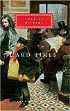 Hard Times (Everyman's Library Classics & Contemporary Classics)