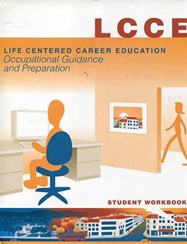 Life Centered Career Education (LCCE), Occupational Guidance and Preparation: Student Workbook