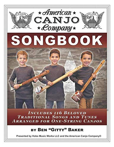 (The American Canjo Company Songbook: A Collection of 117 Beloved Traditional Songs Arranged for One-String Canjos)