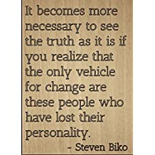 """""""It becomes more necessary to see the..."""" quote by Steven Biko, laser engraved on wooden plaque - Size: 8""""x10"""""""