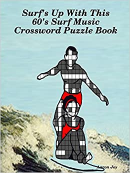 Surf's Up With This 60's Surf Music Crossword Puzzle Book