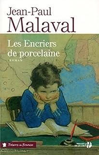 Les encriers de porcelaine, Malaval, Jean-Paul