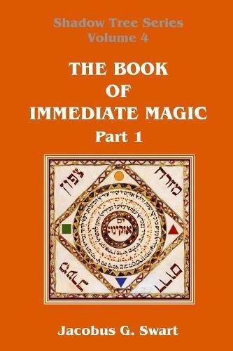 The Book of Immediate Magic - Part 1 PDF