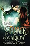 The Flame and the Arrow (The Annika Brisby Series) (Volume 1) by  Emigh Cannaday in stock, buy online here