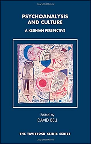 Psychoanalysis and Culture: A Kleinian Perspective (The Tavistock Clinic Series)