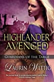 img - for Highlander Avenged (Guardians of the Targe) book / textbook / text book