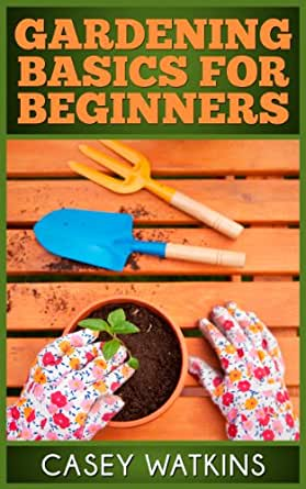 Gardening Basics For Beginners Surviving The Sheep English Edition EBook