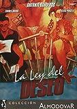 La Ley Del Deseo (Law of Desire)