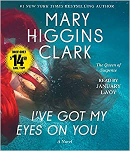 Image result for i've got my eyes on you by mary higgins clark