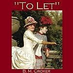 To Let | B. M. Croker