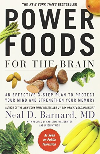 Power Foods for the Brain: An Effective 3-Step Plan to Protect Your Mind and Strengthen Your Memory (Best Foods To Improve Memory)