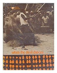When the Devil Dances . . .