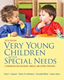 Very Young Children with Special Needs, Loose-Leaf Version with Pearson EText -- Access Card Package, Vikki F. Howard and Betty Fry Williams, 0133399923