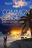 Common Sense, Peggy L. Headlund, 1609765486