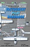 img - for Instrument Pilot Handbook by Art Parma (2012-10-05) book / textbook / text book