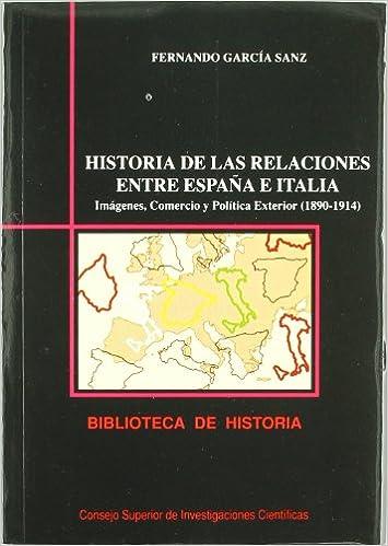 Historia de las relaciones entre España e Italia: Imágenes ...