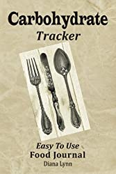 Carbohydrate Tracker: Easy to Use Food Journal