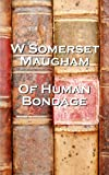 Front cover for the book Of Human Bondage by W. Somerset Maugham