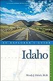Explorer s Guide Idaho (Explorer s Complete)