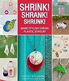 Shrink! Shrank! Shrunk!, Kathy Sheldon, 1454703490