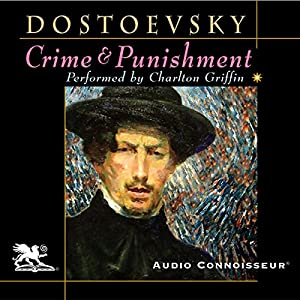 Crime and Punishment (Audio Connoisseur Edition) Audiobook