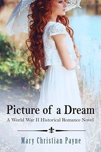 Picture of a Dream: A World War II Historical Romance Novel (Herrington Trilogy Book 3)