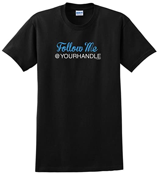 Personalized Follow Me Social Media Handle Custom T-Shirt XX