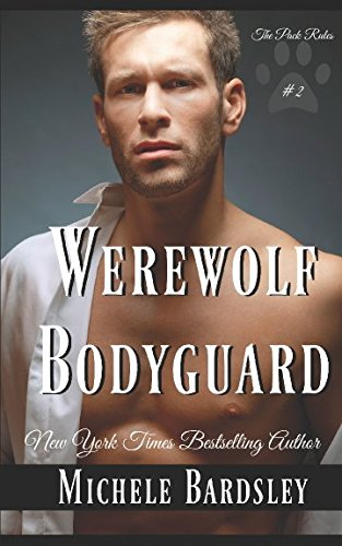 book cover of The Werewolf Bodyguard