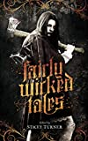 Fairly Wicked Tales: Dark Fantasy Anthology