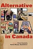 Alternative Media in Canada, , 0774821655