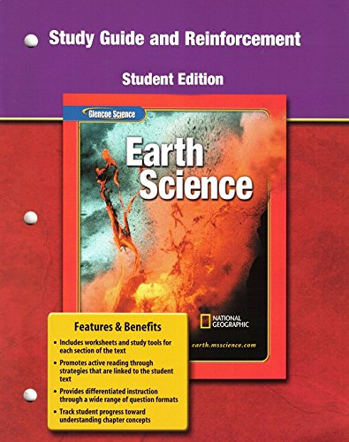 Glencoe Earth Science, Grade 6, Reinforcement and Study Guide, Student Edition