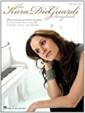 The Kara Dioguardi Songbook: Piano, Vocal, Guitar