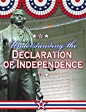 Understanding the Declaration of Independence, Sally Isaacs, 0778743713