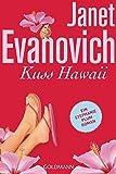 Kuss Hawaii: Ein Stephanie-Plum-Roman (Stephanie-Plum-Romane, Band 18)