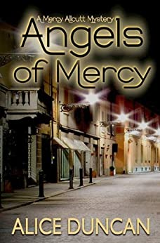 Angels of Mercy (Mercy Allcutt Book 4) by [Duncan, Alice]