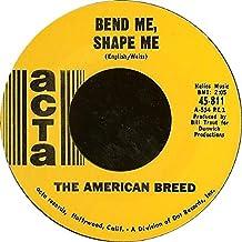 """Bend Me Shape Me / Mindrocker (7"""" 45RPM Vinyl Single)"""