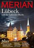 MERIAN Lübeck: und die Lübecker Bucht (MERIAN Hefte)