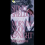 Morning, Noon, and Night | Sidney Sheldon