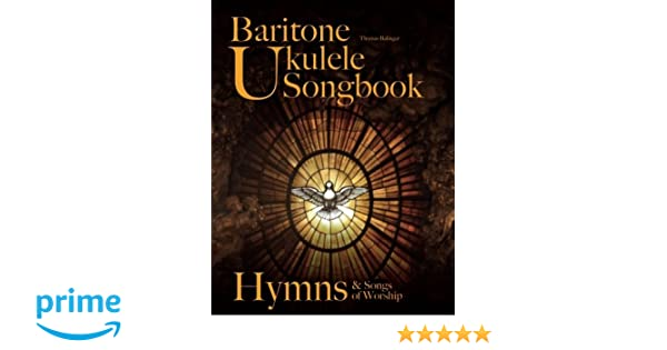 Amazon Baritone Ukulele Songbook Hymns Songs Of Worship
