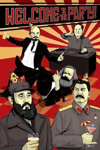Welcome To The Party Communist Leaders Art Poster Print