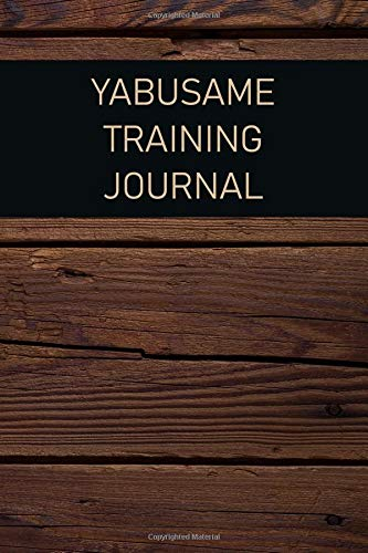 Yabusame Training Journal: For training session notes